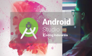 Bagian 2 – Install Android Studio dan Package SDK – Android