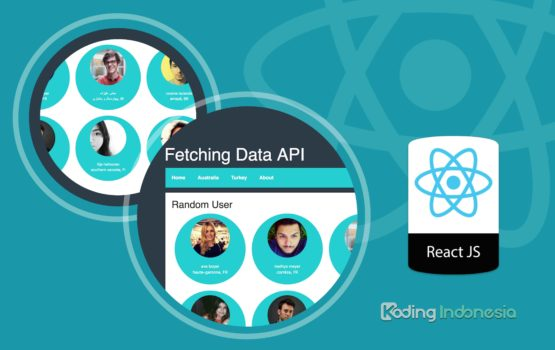 Cara Fetching Data API di ReactJS